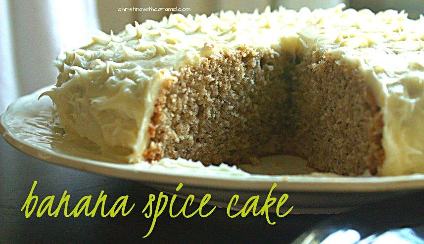 Banana Spice Cake | Christina With Caramel